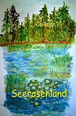 Seerosenland von Caissen,  J.C.