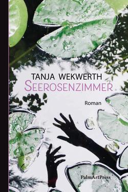 Seerosenzimmer von Wekwerth,  Tanja