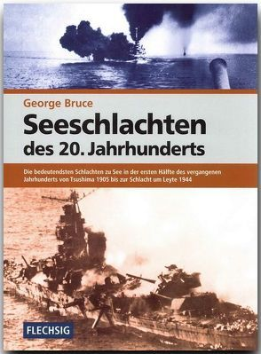 Seeschlachten des 20. Jahrhunderts von Bruce,  George