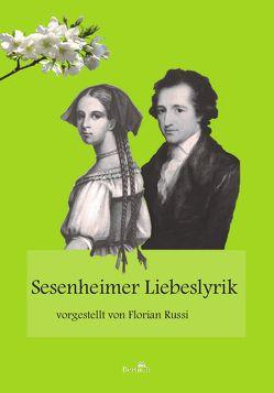Sesenheimer Liebeslyrik von Russi,  Florian