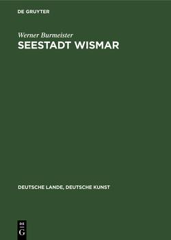Seestadt Wismar von Burmeister,  Werner
