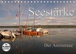 Seestärke – Der Ammersee (Tischkalender 2019 DIN A5 quer) von Flori0