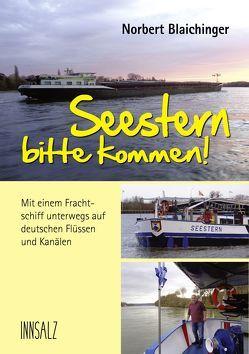 Seestern bitte kommen von Blaichinger,  Norbert