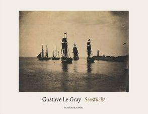 Seestücke von Le Gray,  Gustave, von Amelunxen,  Hubertus