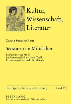 Seesturm im Mittelalter von Fern,  Carola