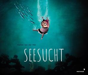 Seesucht von Erdmann,  Birgit, van der Wel,  Marlies