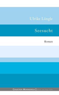 Seesucht von Längle,  Ulrike