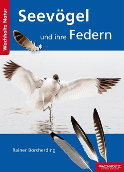 Seevögel und ihre Federn von Borcherding,  Rainer, Hering,  Peter