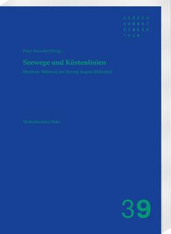Seewege und Küstenlinien von Burschel,  Peter