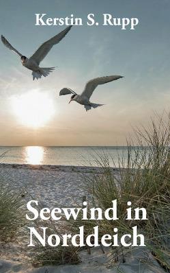 Seewind in Norddeich von Rupp,  Kerstin S.