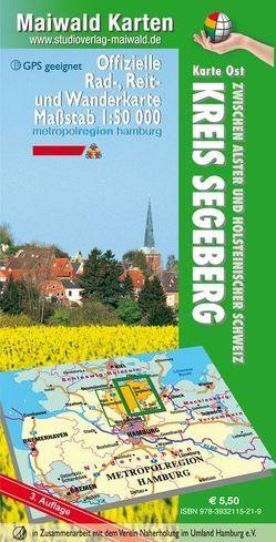 Segeberg – Karte Ost = Offizielle Rad-, Reit- und Wanderkarte – Kreis Segeberg – zwischen Alster und Holsteinischer Schweiz von Maiwald,  Detlef sen. u. Björn jr.