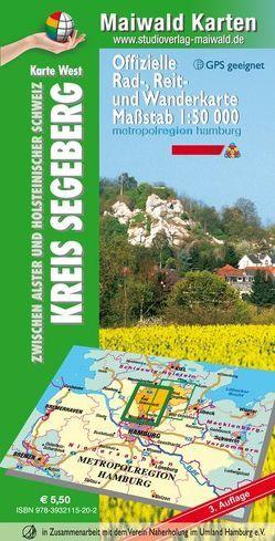 Segeberg – Karte West = Offizielle Rad-, Reit- u. Wanderkarte – Kreis Segeberg – zwischen Alster und Holsteinischer Schweiz von Maiwald,  Detlef sen. u. Björn jr.