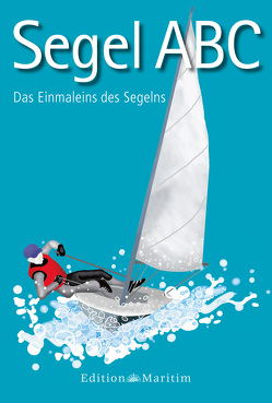 Segel-ABC von Bolle,  Lars, Kiesel,  Hans-Günter