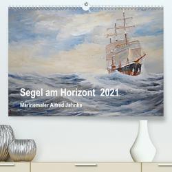 Segel am Horizont – Marinemaler Alfred Jahnke (Premium, hochwertiger DIN A2 Wandkalender 2021, Kunstdruck in Hochglanz) von Holtz,  Solveig
