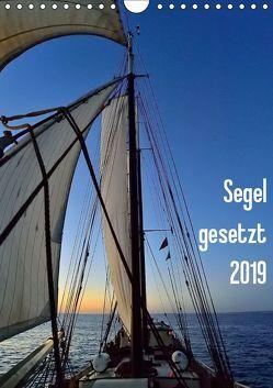 Segel gesetzt 2019 (Wandkalender 2019 DIN A4 hoch) von Just,  Gerald