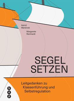 Segel setzen (E-Book) von Reinhardt,  Margarete, Warbinek,  Astrid