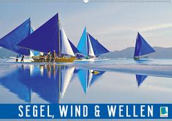Segel, Wind und Wellen (Premium, hochwertiger DIN A2 Wandkalender 2020, Kunstdruck in Hochglanz) von CALVENDO