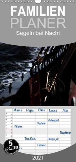 Segeln bei Nacht – Familienplaner hoch (Wandkalender 2021 , 21 cm x 45 cm, hoch) von Kimmig,  Angelika