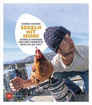 Segeln mit Huhn von Soudée,  Guirec