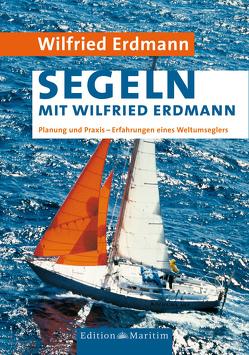 Segeln mit Wilfried Erdmann von Erdmann,  Wilfried