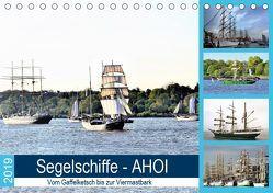 Segelschiffe – AHOI. Vom Gaffelketsch bis zur Viermastbark (Tischkalender 2019 DIN A5 quer) von Klünder,  Günther