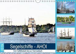 Segelschiffe – AHOI. Vom Gaffelketsch bis zur Viermastbark (Wandkalender 2019 DIN A4 quer) von Klünder,  Günther