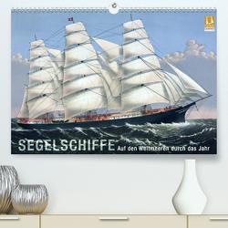 Segelschiffe der Meere (Premium, hochwertiger DIN A2 Wandkalender 2020, Kunstdruck in Hochglanz) von bilwissedition.com Layout: Babette Reek,  Bilder: