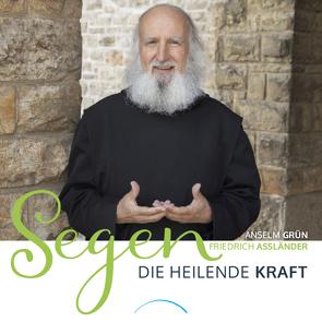 Segen – Die heilende Kraft von Assländer,  Dr. Friedrich, Grün,  Anselm