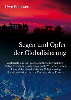 Segen und Opfer der Globalisierung von Petersen,  Uwe