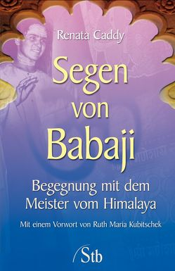Segen von Babaji von Caddy,  Renata