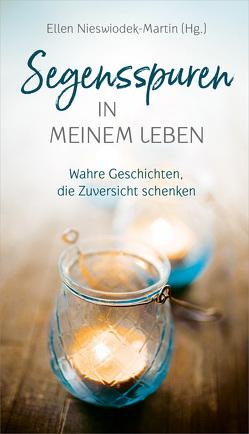 Segensspuren in meinem Leben von Nieswiodek-Martin,  Ellen