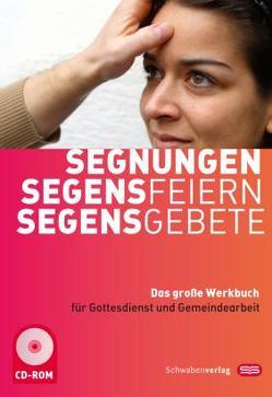 Segnungen-Segensfeiern-Segensgebete von Hück,  Anneliese