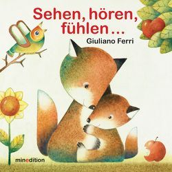Sehen, hören, fühlen … von Giuliano,  Ferri