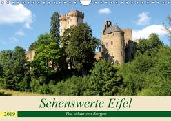 Sehenswerte Eifel – Die schönsten Burgen (Wandkalender 2019 DIN A4 quer) von Klatt,  Arno