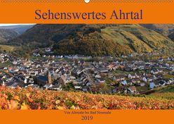 Sehenswertes Ahrtal – Von Altenahr bis Bad Neuenahr (Wandkalender 2019 DIN A2 quer) von Klatt,  Arno