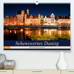 Sehenswertes Danzig (Premium, hochwertiger DIN A2 Wandkalender 2021, Kunstdruck in Hochglanz) von Steiner und Matthias Konrad,  Carmen