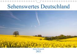 Sehenswertes Deutschland (Wandkalender 2021 DIN A4 quer) von Streiparth,  Katrin
