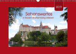 Sehenswertes in Baden-Württemberg erleben (Wandkalender 2019 DIN A3 quer) von Keller,  Angelika