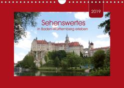 Sehenswertes in Baden-Württemberg erleben (Wandkalender 2019 DIN A4 quer) von Keller,  Angelika