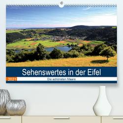 Sehenswertes in der Eifel – Die schönsten Maare (Premium, hochwertiger DIN A2 Wandkalender 2021, Kunstdruck in Hochglanz) von Klatt,  Arno