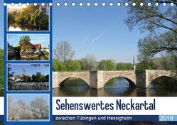 Sehenswertes Neckartal zwischen Tübingen und Hessigheim (Tischkalender 2018 DIN A5 quer) von Huschka,  Klaus-Peter