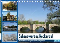 Sehenswertes Neckartal zwischen Tübingen und Hessigheim (Tischkalender 2019 DIN A5 quer) von Huschka,  Klaus-Peter