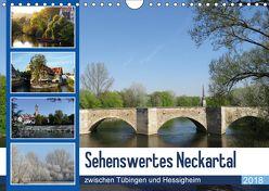 Sehenswertes Neckartal zwischen Tübingen und Hessigheim (Wandkalender 2018 DIN A4 quer) von Huschka,  Klaus-Peter