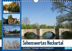 Sehenswertes Neckartal zwischen Tübingen und Hessigheim (Wandkalender 2019 DIN A4 quer) von Huschka,  Klaus-Peter