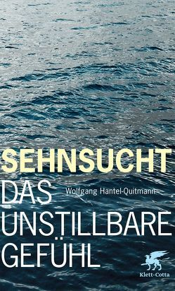 Sehnsucht von Hantel-Quitmann,  Wolfgang R.