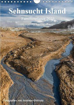 Sehnsucht Island Familienplaner 2019 (Wandkalender 2019 DIN A4 hoch) von Birkholz,  Andreas