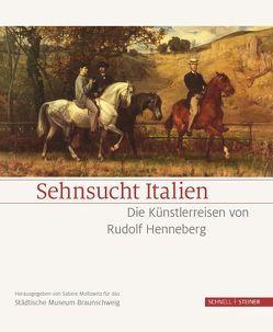 Sehnsucht Italien von Buttler,  Karen, Heussler,  Carla, Joch,  Peter, Mollowitz,  Sabine, Stadt Braunschweig