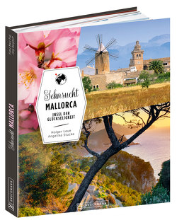 Sehnsucht Mallorca von Leue,  Holger, Stucke,  Angelika