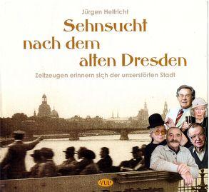 Sehnsucht nach dem alten Dresden von Helfricht,  Jürgen