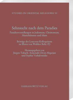 Sehnsucht nach dem Paradies von Drost-Abgarjan,  Armenuhi, Tubach,  Jürgen, Vashalomidze,  Sophia